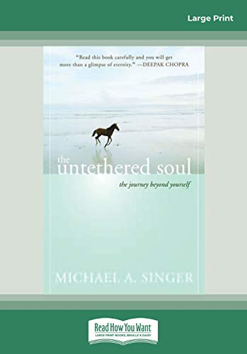 9781458727374: The Untethered Soul: The Journey beyond Yourself