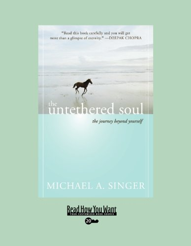 9781458727398: The Untethered Soul: The Journey Beyond Yourself: Easyread Super Large 20pt Edition