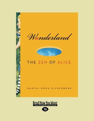 9781458727732: Wonderland: The Zen of Alice