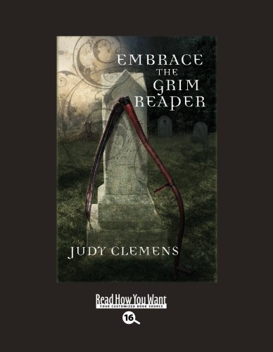 9781458728128: Embrace the Grim Reaper: Easyread Large Bold Edition