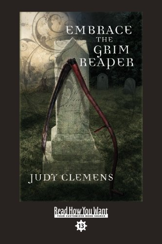 9781458728159: Embrace the Grim Reaper: Easyread Comfort Edition
