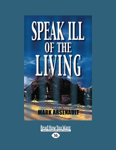 9781458728807: Speak Ill of the Living