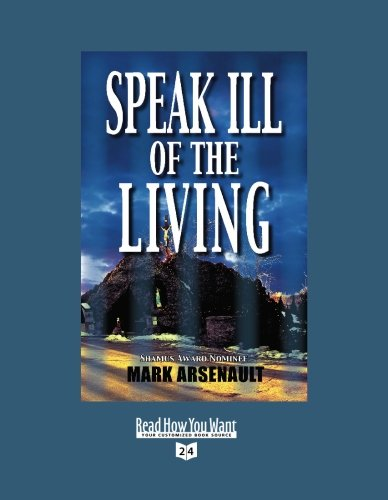 9781458728937: Speak Ill of the Living (Volume 2 of 2) (EasyRead Super Large 24pt Edition)