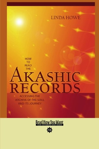 9781458729231: How to Read the Akashic Records (EasyRead Comfort Edition): Accessing the Archive of the Soul and its Journey