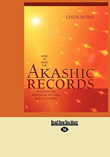 9781458729255: How to Read the Akashic Records: Accessing the Archive of the Soul and its Journey