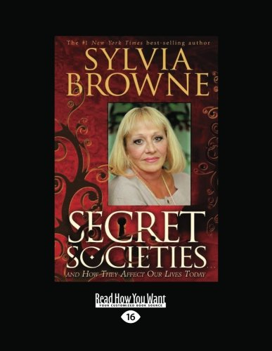 9781458730626: Secret Societies: And How They Affect Our Lives Today
