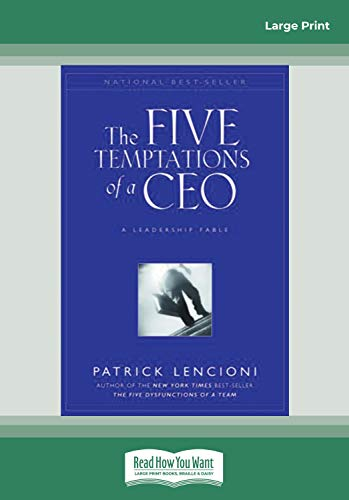 9781458731555: The Five Temptations of a CEO: A Leadership Fable (Large Print 16pt)