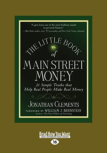 9781458731586: The Little Book of Main Street Money: 21 Simple Truths That Help Real People Make Real Money (Large Print 16pt)