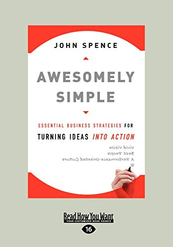 9781458731913: Awesomely Simple: Essential Business Strategies for Turning Ideas into Action