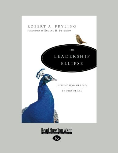 9781458732132: The Leadership Ellipse: Shaping How We Lead by Who We Are