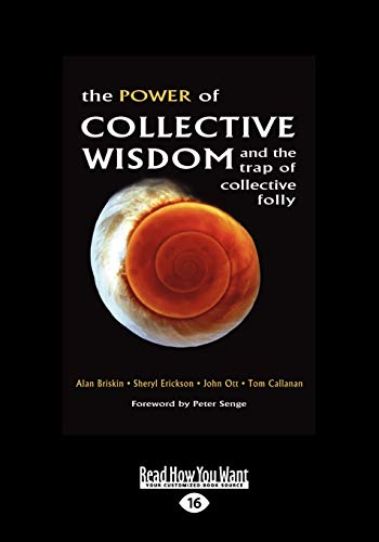 The Power of Collective Wisdom and the Trap of Collective Folly: Tom Callanan, Alan Briskin