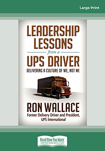 9781458732545: Leadership Lessons from a UPS Driver: Delivering a Culture of We, Not Me