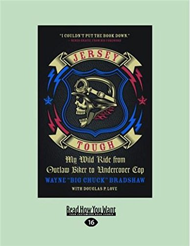 9781458733733: Jersey Tough: My Wild Ride from Outlaw Biker to Undercover Cop (Large Print 16pt)