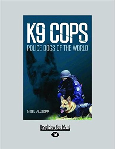 9781458739032: K9 Cops: Police Dogs of the World