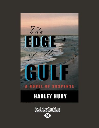 9781458739179: The Edge of the Gulf: A Novel of Suspense