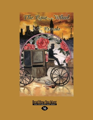 9781458739667: The Rose in the Wheel