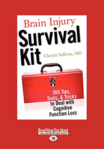9781458739742: Brain Injury Survival Kit: 365 Tips, Tools, & Tricks to Deal with Cognitive Function Loss (Easyread Large Edition)