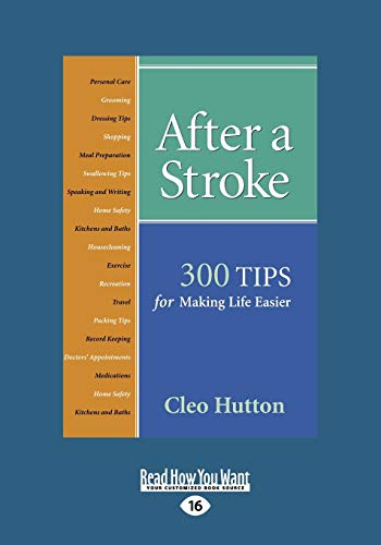 9781458739759: After a Stroke: 300 Tips for Making Life Easier