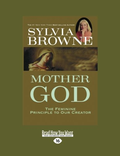 9781458739773: Mother God: The Feminine Principle to Our Creator
