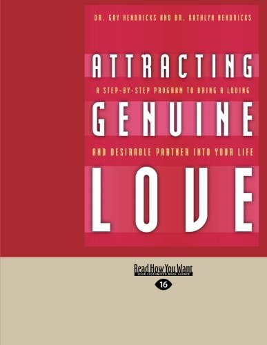 9781458740205: Attracting Genuine Love: A Step-by-Step Program to Bring a Loving and Desirable Partner into your Life