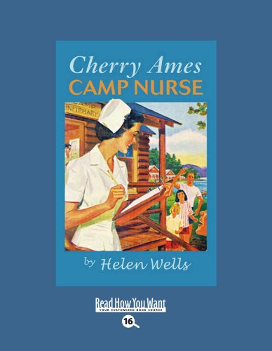 Cherry Ames, Camp Nurse (EasyRead Large Bold Edition) (1458740382) by Helen Wells