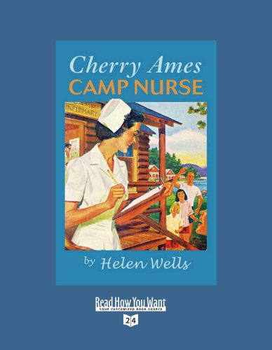 Cherry Ames, Camp Nurse (EasyRead Super Large 24pt Edition) (1458740420) by Helen Wells