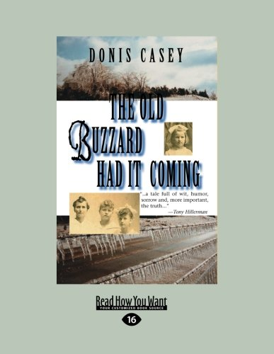 9781458743367: The Old Buzzard Had it Coming: An Alafair Tucker Mystery