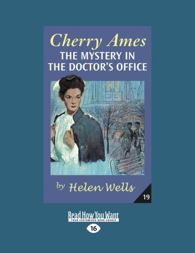 Cherry Ames, The Mystery in the Doctor's Office (1458744426) by Helen Wells