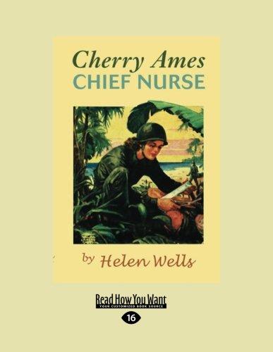 Cherry Ames, Chief Nurse: Helen Wells