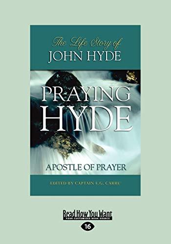 9781458745484: Praying Hyde: Apostle of Prayer