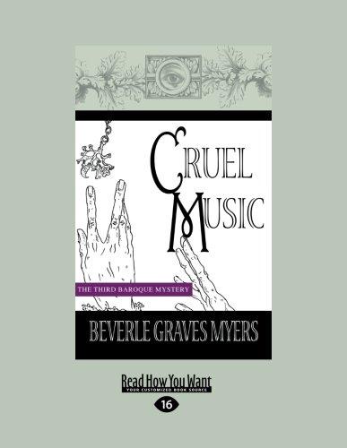 9781458746016: Cruel Music: The Third Baroque Mystery
