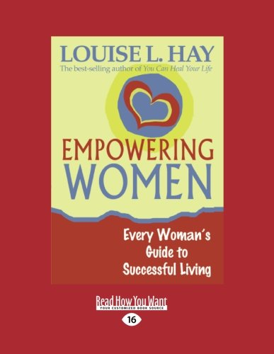 9781458746368: Empowering Women: Every Woman's Guide to Successful Living