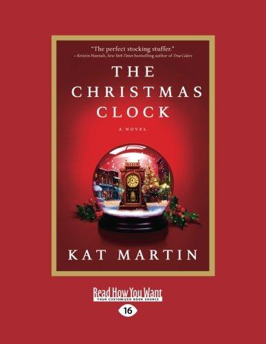 9781458746962: The Christmas Clock: A Novel