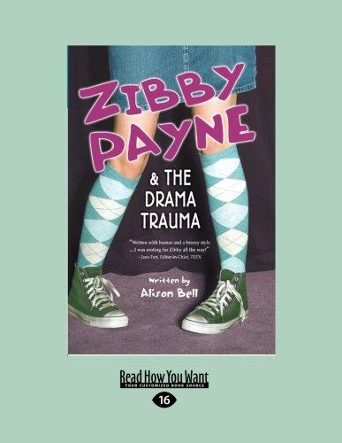 9781458748737: Zibby Payne & The Drama Trauma