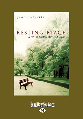 9781458749062: Resting Place: A Personal Guide to Spiritual Retreats