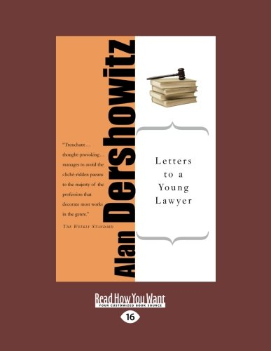 Letters to A Young Lawer (145874972X) by Alan Dershowitz