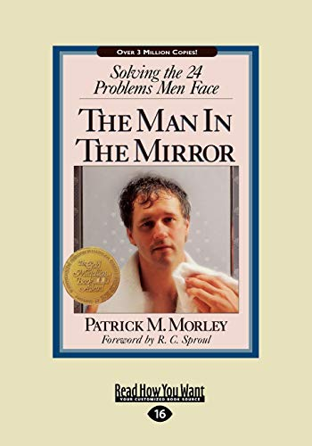 9781458751461: The Man In The Mirror: Solving the 24 Problems Men Face