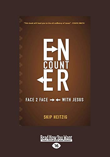 9781458751614: Encounter, Face to Face With Jesus: Face 2 Face with Jesus
