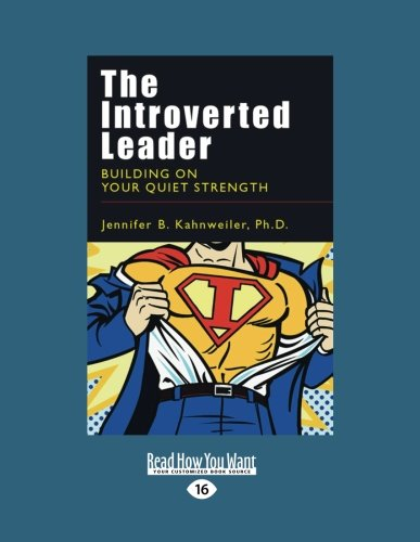 9781458753007: The Introverted Leader (Large Print 16pt)