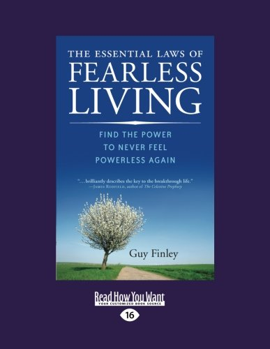 9781458753014: The Essential Laws of Fearless Living: Find The Power to Never Feel Powerless Again