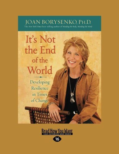 9781458754202: It's Not the End of the World: Developing Resilience in Times of Change