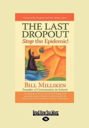 9781458754707: The Last Dropout: Stop the Epidemic!: Stop the Epidemic! (Large Print 16pt)