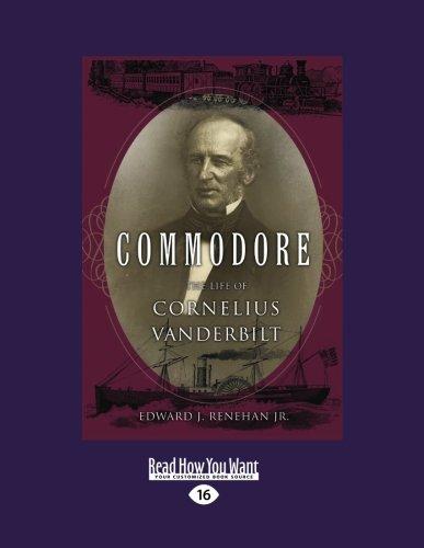 9781458754868: Commodore: The Life of Cornelius Vanderbilt