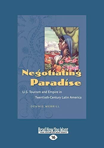 Negotiating Paradise (Large Print 16pt): Dennis Merrill