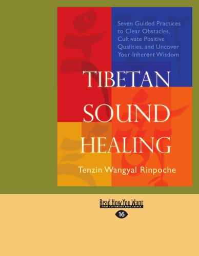 9781458755087: Tibetan Sound Healing: Seven Guided Practices to Clear Obstacles, Cultivate Positive Qualities, and Uncover Your Inherent Wisdom