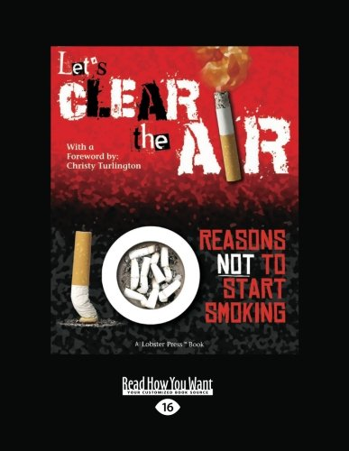 9781458755094: Let's Clear the Air: Reasons Not to Start Smoking