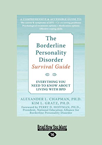 9781458755117: The Borderline Personality Disorder: Everything You Need to Know about Living with Bpd (Large Print 16pt)