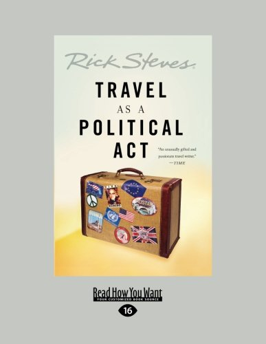 Travel as a political act (1458755657) by Steves, Rick