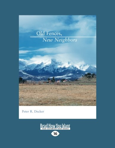9781458755810: Old Fences, New Neighbors