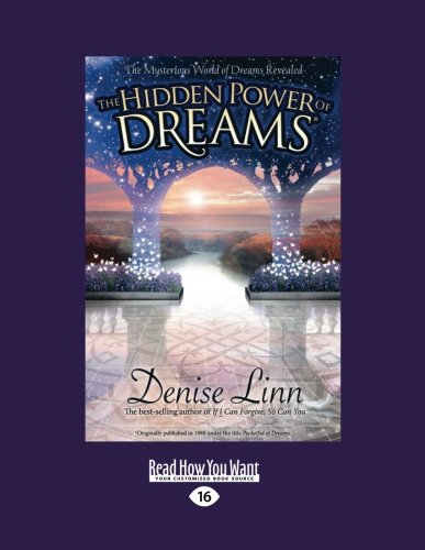 9781458756565: The Hidden Power of Dreams: The Mysterious World of Dreams Revealed